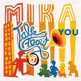Mika - Talk About You [6.6MB] Download  M4A AAC MP3