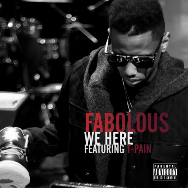 Fabolous Feat T-Pain – We Here 7.5MB Download  MP3 AAC M4A
