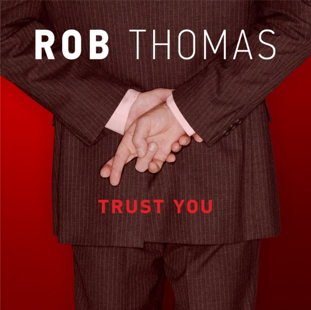 Rob Thomas - Trust You 6.5MB Download  M4A MP3 AAC