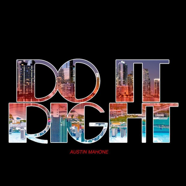Austin Mahone – Do It Right 9.5MB Download  iTunes Plus MP3 M4A AAC