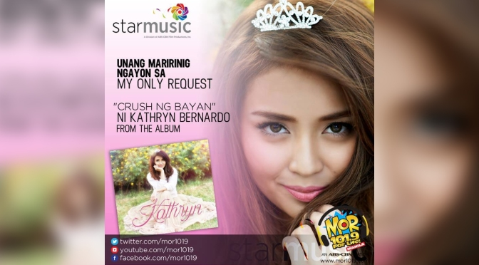 Greetings with DJ Cha Cha on MOR 101.9, Kathryn Bernardo Launches New Single 'Crush Ng Bayan'